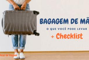 Bagagem de mão: o que levar + Checklist de bagagem de mão | 1001 Dicas de Viagem