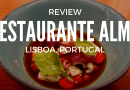 Review: Restaurante Alma em Lisboa, Portugal