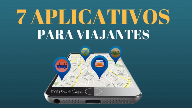 7 aplicativos indispensáveis para os viajantes | 1001 Dicas de Viagem