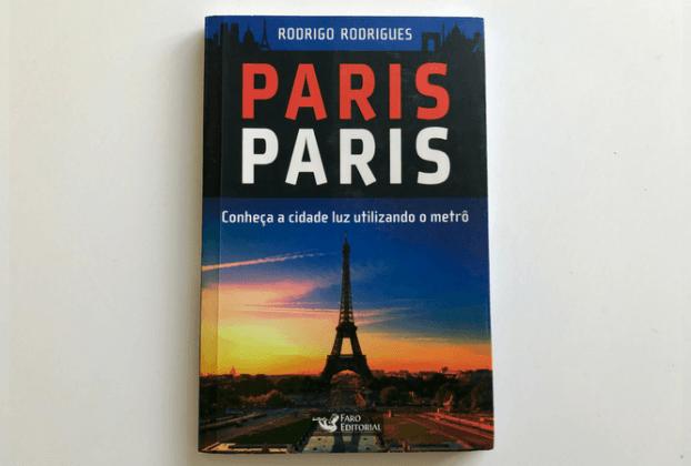 Livro Paris Paris - Guia de Paris Rodrigo Rodrigues