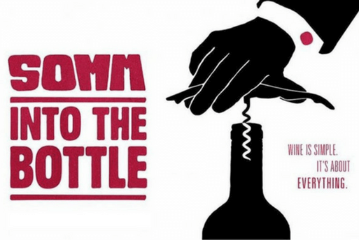 Wine Movies - Somm Into the Bottle