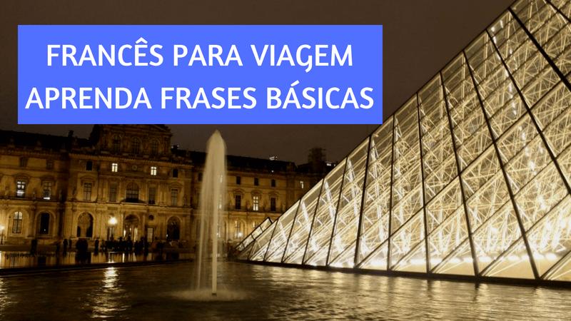Francês básico para viajar | Blog 1001 Dicas de Viagem