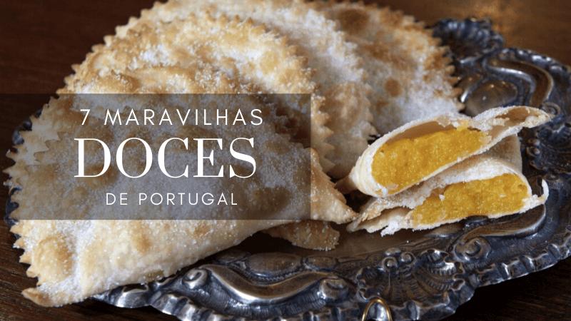 Melhores Doces de Portugal - 1001 Dicas de Viagem