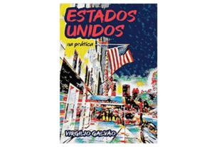Como é viver nos Estados Unidos - 1001 Dicas de Viagem