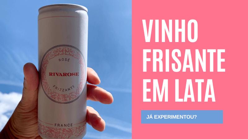 Vins de France Canette Rosé Frizzante Rivarose - 1001 Dicas de Viagem